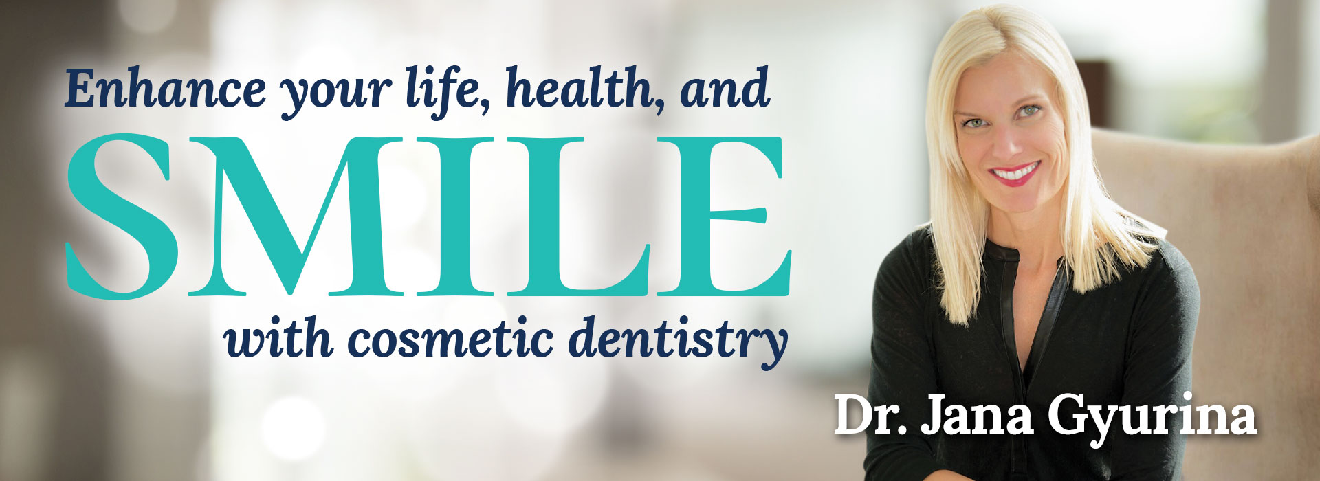 Visit Madison's SMILE designer today - Dr. Jana Gyurina